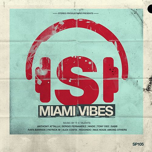 Play & Download Miami Vibes by Various Artists | Napster