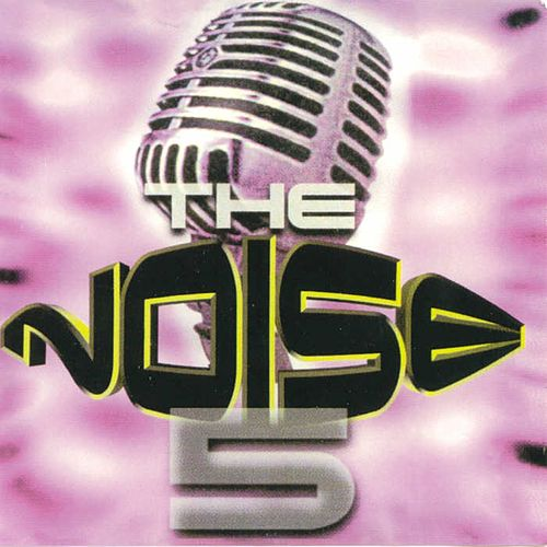 Play & Download The Noise - Back To The Top, Vol. 5 (Spanish) by Various Artists | Napster