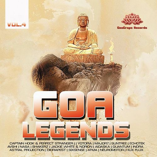 Play & Download Goa Legends Vol. 4 by Various Artists   Napster