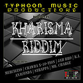Kharisma Riddim by Various Artists