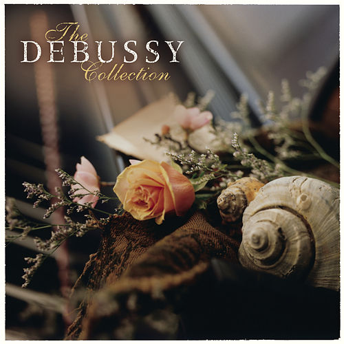 Play & Download The Debussy Collection by Various Artists | Napster