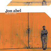 And Then Some by Jon Abel