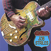 Play & Download Routes by Job Striles | Napster