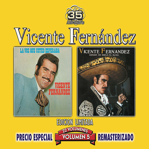 Play & Download 35 Anniversary Re-mastered Series, Vol. 5 by Vicente Fernández | Napster