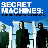 Secret Machines: The Rhapsody Interview by Secret Machines