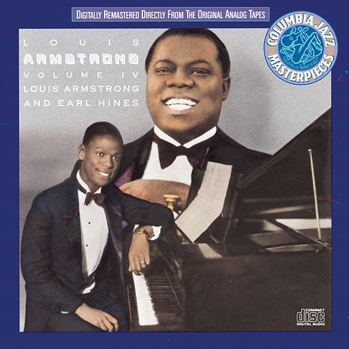 Play & Download Volume IV: Louis Armstrong And Earl Hines by Louis Armstrong | Napster