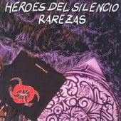 Play & Download Rarezas by Heroes del Silencio | Napster