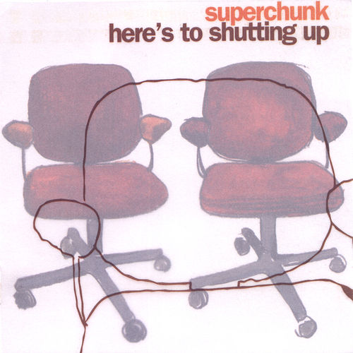 Play & Download Here's To Shutting Up by Superchunk | Napster