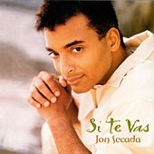 Play & Download Si Te Vas by Jon Secada | Napster