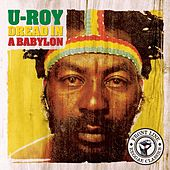 Play & Download Dread In A Babylon by U-Roy | Napster