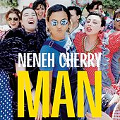 Man by Neneh Cherry