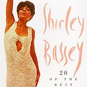 20 Of The Best by Shirley Bassey