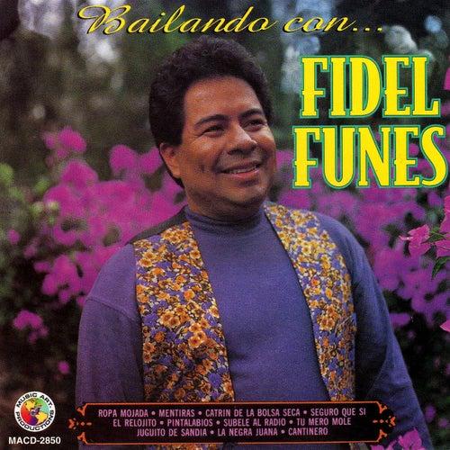 Play & Download Bailando Con Fidel Funes by Fidel Funes | Napster