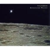 Play & Download Künstliche Welten by Wolfsheim | Napster