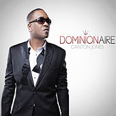 Play & Download Dominionaire by Canton Jones | Napster