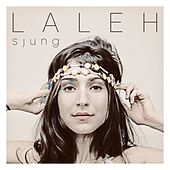 Sjung by Laleh