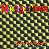 Play & Download POPPXAPANK + die 90er waren zum Recyclen da - Single by Wohlstandskinder | Napster
