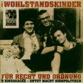 Play & Download Für Recht und Ordnung & Kindakacke by Wohlstandskinder | Napster