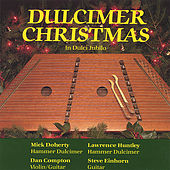 Play & Download Dulcimer Christmas by Mick Doherty | Napster