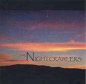 The Nightcrawlers by Nightcrawlers (House)