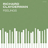 Feelings by Richard Clayderman