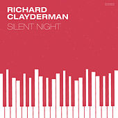 Play & Download Silent Nights by Richard Clayderman | Napster