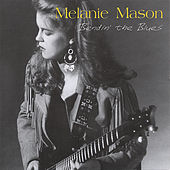 Play & Download Bendin' the Blues by Melanie Mason | Napster