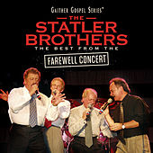 Play & Download The Statler Brothers: The Best From The Farewell Concert by The Statler Brothers | Napster