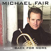 Play & Download Back For More by Michael Fair | Napster