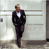 Play & Download Spirit by Klaus Hoffmann | Napster
