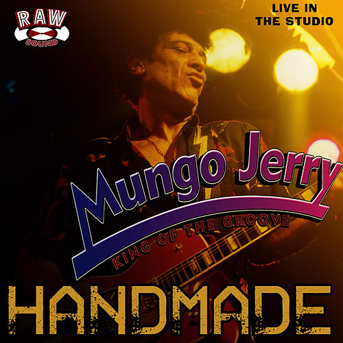 Play & Download Handmade by Mungo Jerry | Napster