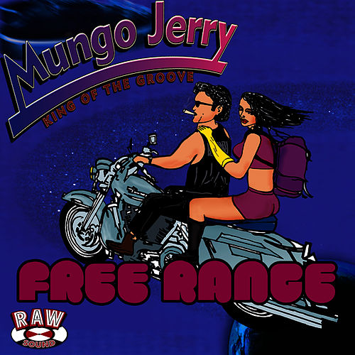 Play & Download Free Range by Mungo Jerry | Napster