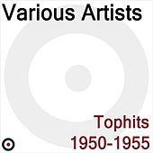 Play & Download Tophits 1950-1955 by Various Artists | Napster