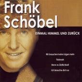 Play & Download Einmal Himmel Und zurück by Frank Schöbel | Napster