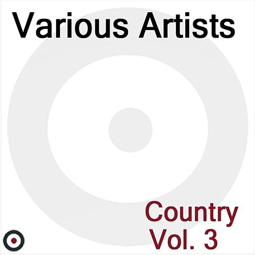 Country Volume 3 by Various Artists