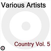 Play & Download Country Volume 6 by Various Artists | Napster
