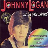 Play & Download Living for Love by Johnny Logan | Napster