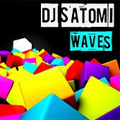 Play & Download Waves (2013 Remix) by Dj Satomi | Napster