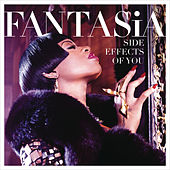 Play & Download Side Effects of You by Fantasia | Napster