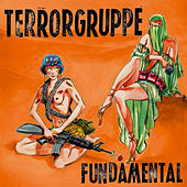 Play & Download Fundamental by Terrorgruppe | Napster
