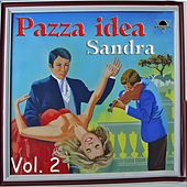 Play & Download Pazza idea, Vol. 2 by Sandra | Napster