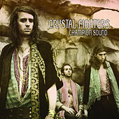 Champion Sound by Crystal Fighters