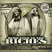 Dedicated to the Riches von Mac Dre