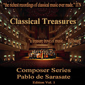 Classical Treasures Composer Series: Pablo de Sarasate, Vol. 1 by Various Artists