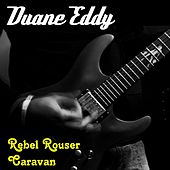 Rebel Rouser by Duane Eddy