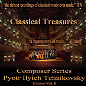 Play & Download Classical Treasures Composer Series: Pytor Ilyich Tchaikovsky, Vol. 8 by Various Artists | Napster