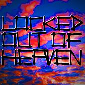 Play & Download Locked Out of Heaven by Locked Out of Heaven | Napster