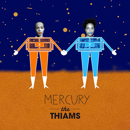 Play & Download Mercury by The Thiams | Napster