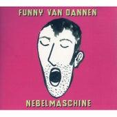 Nebelmaschine by Funny Van Dannen