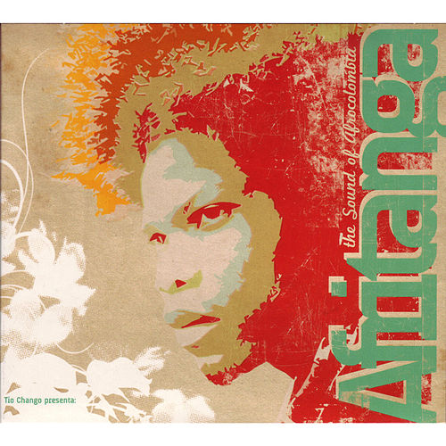 Afritanga - The Sound of Afrocolombia by Various Artists